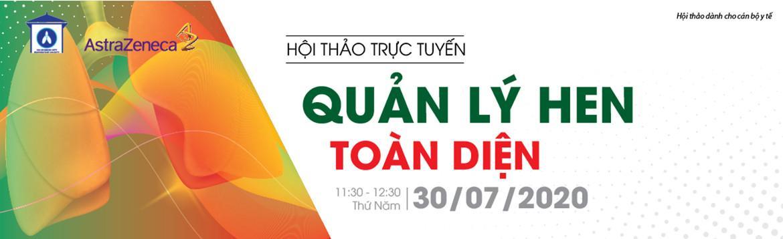 """Hội thảo khoa học trực tuyến """"QUẢN LÝ HEN TOÀN DIỆN"""" - ngày 30/07/2020"""